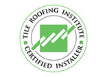 Tile Roofing Institute Certified Installer